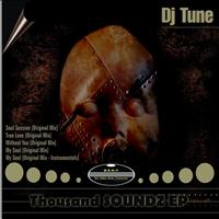 DJ Tune - Thousand SOUNDZ EP