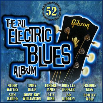 Various Artists - The All Electric Blues Album