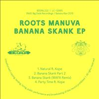 Roots Manuva - Banana Skank (Explicit)