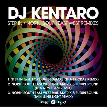 DJ Kentaro - Step In / North South East West Remixes