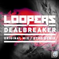Loopers - Deal Breaker