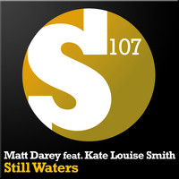 Matt Darey feat. Kate Louise Smith - Still Waters