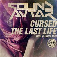 Sound Avtar - Cursed & The Last Life