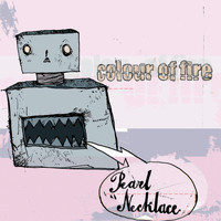 Colour Of Fire - Pearl Necklace (Explicit)