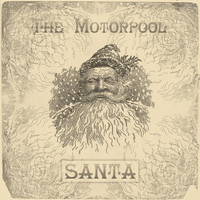 The Motorpool - Santa