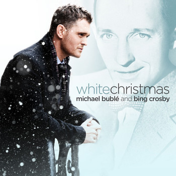 Michael Bublé and Bing Crosby - White Christmas