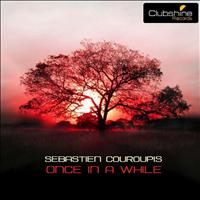 Sebastien Couroupis - Once In A While
