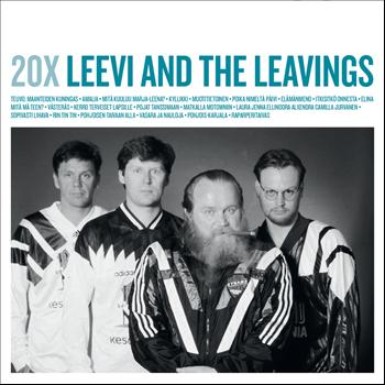Leevi and the leavings - 20X Leevi and the Leavings
