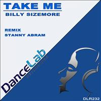 Billy Sizemore - Take Me