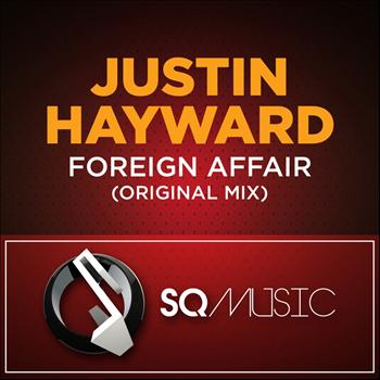 Justin Hayward - Foreign Affair
