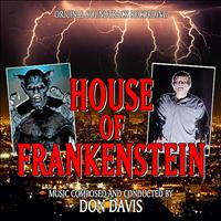 Don Davis - House Of Frankenstein - Original Soundtrack Recording