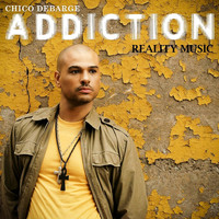 Chico DeBarge - Addiction