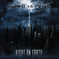 Dawn of Relic - Night on Earth (Explicit)