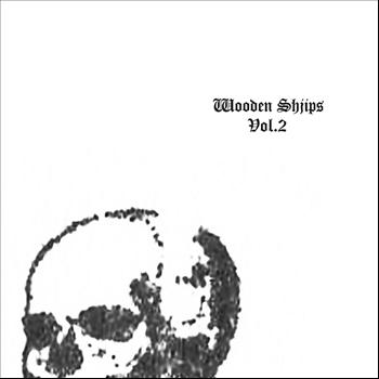 Wooden Shjips - Vol. 2