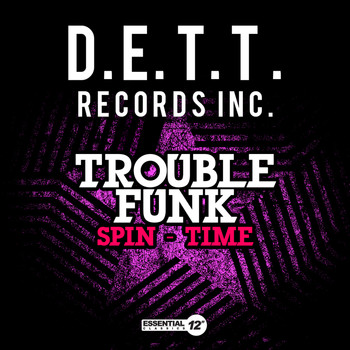 Trouble Funk - Spin-Time