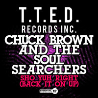Chuck Brown & The Soul Searchers - Sho Yuh Right (Back It On Up)