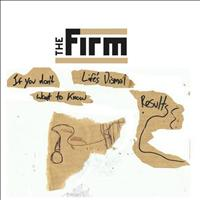 The Firm - Dismal Results
