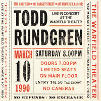 Todd Rundgren - Live at The Warfield Theater, San Francisco: March 10th 1990 - Live