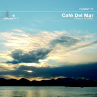 Energy 52 - Cafe Del Mar: The Best Of The Remixes