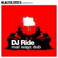 DJ Ride - Real Ways Dub
