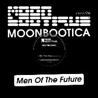 Moonbootica - Men Of The Future