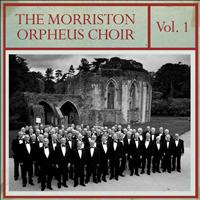 Morriston Orpheus Choir - The Morriston Orpheus Choir, Vol. 1