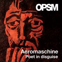 Aeromaschine - Poet in Disguise