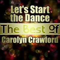 Carolyn Crawford - Let's Start the Dance - The Best of Carolyn Crawford