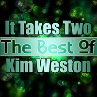 Kim Weston - It Takes Two - The Best of Kim Weston