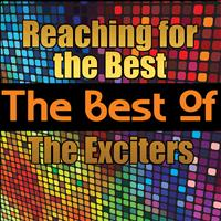 The Exciters - Reaching for the Best - The Best of the Exciters