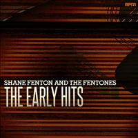 Shane Fenton & The Fentones - The Early Hits