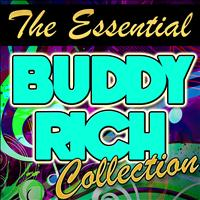 Buddy Rich - The Essential Buddy Rich Collection