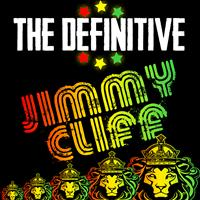 Jimmy Cliff - The Definitive Jimmy Cliff