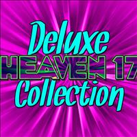 Heaven 17 - Deluxe Heaven 17 Collection (Live)