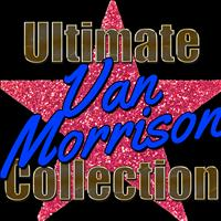 Van Morrison - Ultimate Van Morrison Collection