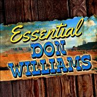 Don Williams - Essential Don Williams