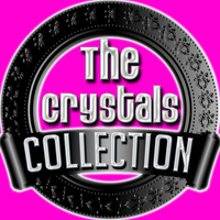 The Crystals - The Crystals Collection
