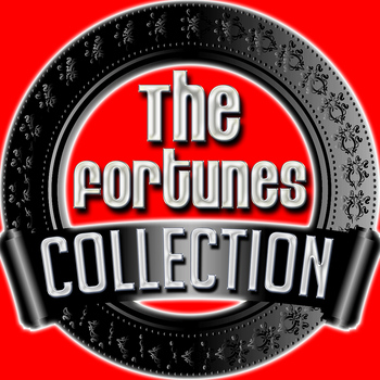 The Fortunes - The Fortunes Collection