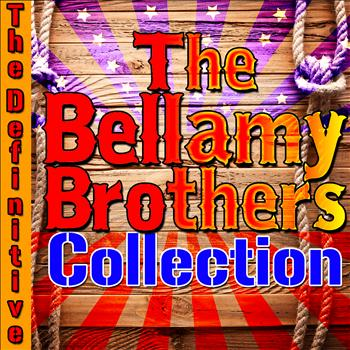 The Bellamy Brothers - The Definitive Bellamy Brothers Collection