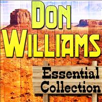 Don Williams - Don Williams Essential Collection