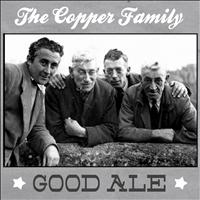The Copper Family - Good Ale