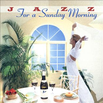 Various Artists - Jazz for a Sunday Morning - Relaxing Jazz