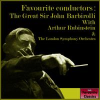 Sir John Barbirolli - Favourite Conductors: The Great Sir John Barbirolli