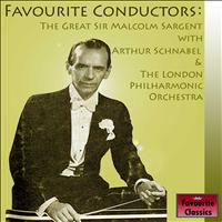 Sir Malcolm Sargent - Favourite Conductors: The Great Sir Malcolm Sargent