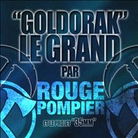 Rouge Pompier - Goldorak Le Grand