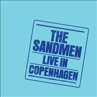 The Sandmen - Live in Copenhagen