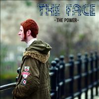 The Face - The Power