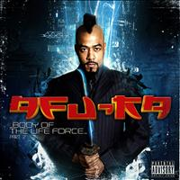 Afu-Ra - Body of the Life Force 'pt. 2'