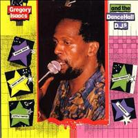 Gregory Isaacs - Gregory Isaacs and the Dancehall DJs