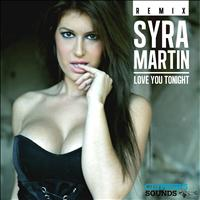 Syra Martin - Love You Tonight
